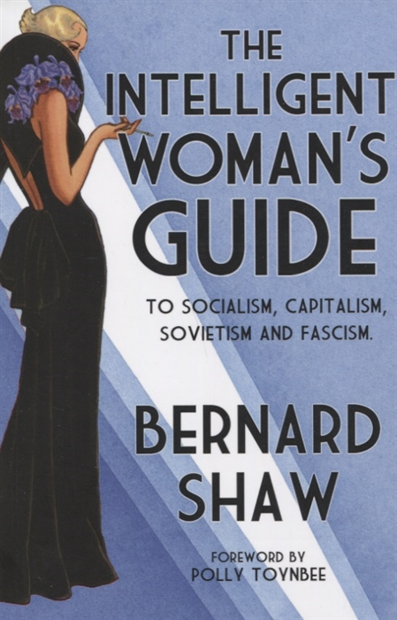 Shaw B. The Intelligent Woman s Guide to Socialism Capitalism Sovietism and Fascism novell s guide to netware printing