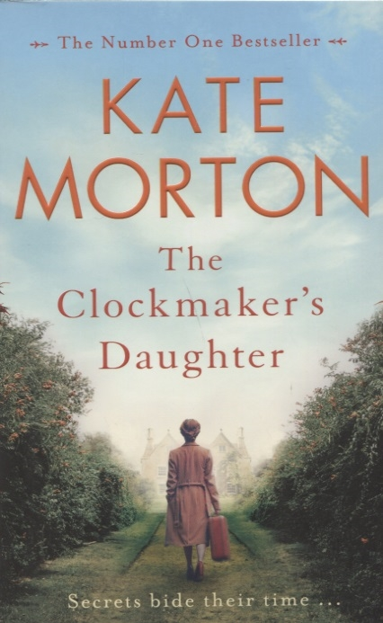 Morton K. The Clockmaker s Daughter the mage s daughter