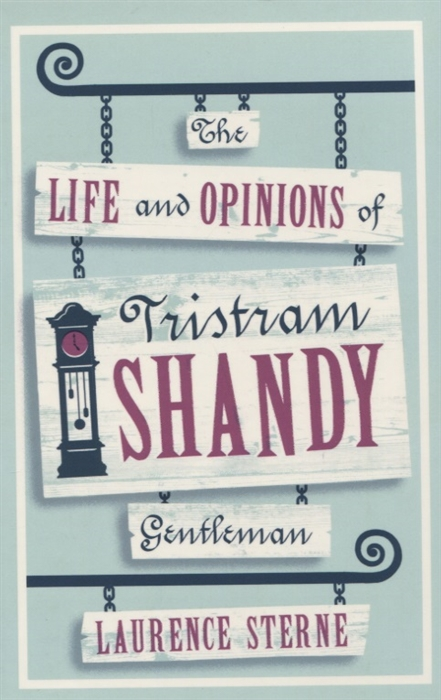 Sterne L. The Life and Opinions of Tristram Shandy Gentleman цена