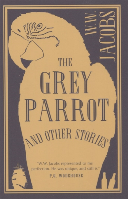 лучшая цена Jacobs W. The Grey Parrot and Other Stories
