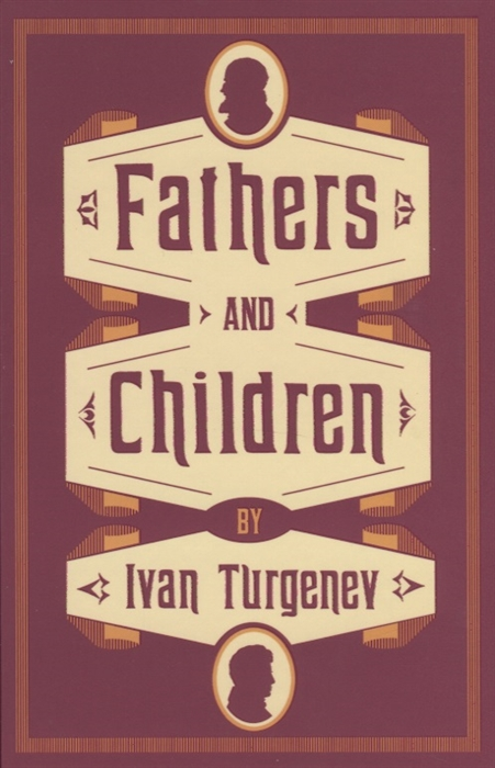 Turgenev I. Fathers and Children