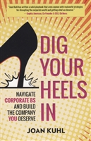 Dig Your Heels In