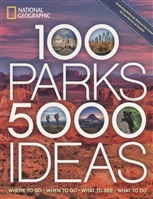 100 Parks, 5000 Ideas: Where to Go, When to Go, What to See, What to Do