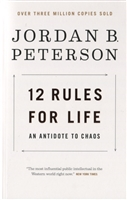 12 Rules for Life. An Antidote to Chaos