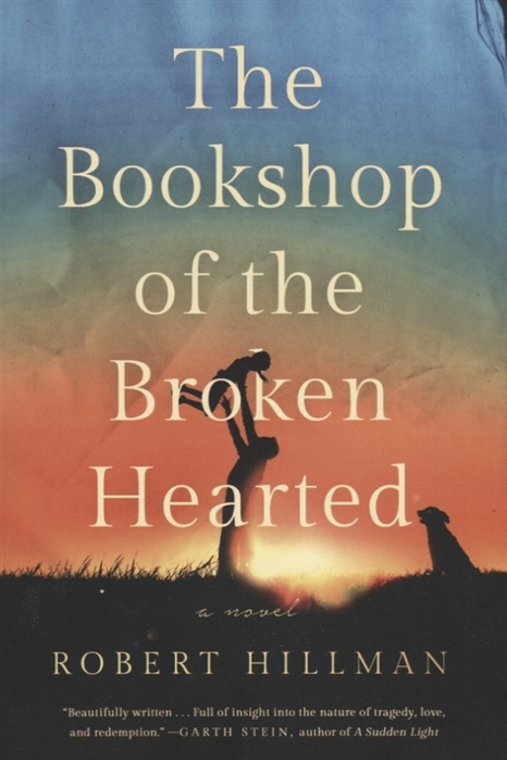 Hillman R. The Bookshop of the Broken Hearted