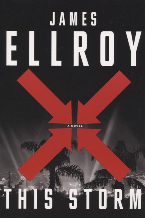 Ellroy J. This Storm ellroy j ellroy the black dahlia