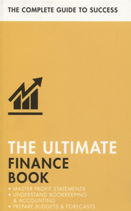 Roger Mason The Ultimate Finance Book Master Profit Statements Understand Bookkeeping and Accounting Prepare Budgets and Forecasts