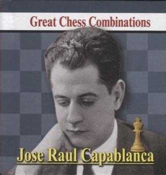 Калинин А. Jose Raul Capablanca Great Chess Combinations Хосе Рауль Капабланка Лучшие шахматные комбинации на русском и английском языках jose capablanca chess fundamentals