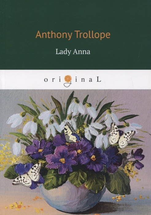 Trollope A. Lady Anna