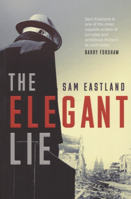 Eastland S. The Elegant Lie