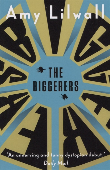 Lilwall A. The Biggerers