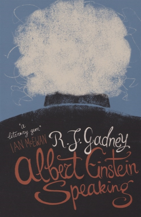 Gadney R. Albert Einstein Speaking