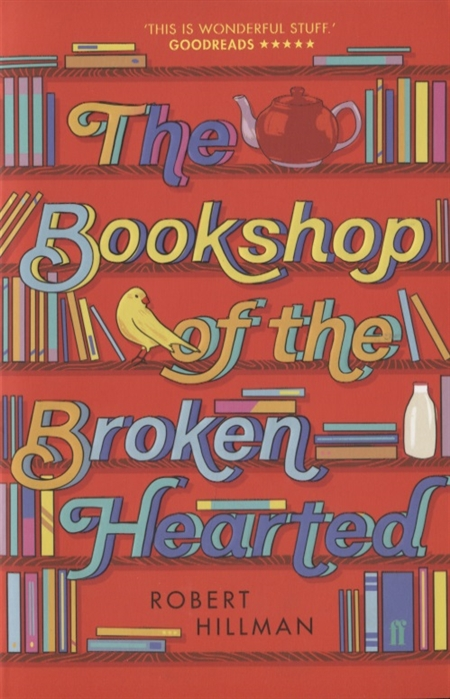 Hillman R. The Bookshop of the Broken Hearted thidwick the big hearted moose