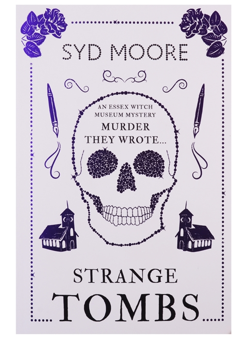 Moore S. Strange Tombs An Essex Witch Museum Mystery michael s moore wealthwarn
