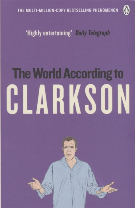 Clarkson J. The World According to Clarkson bowen j the world according to bob