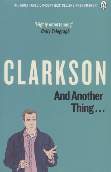 Clarkson J. And Another Thing The World According Clarkson Volume Two thing classic volume 2