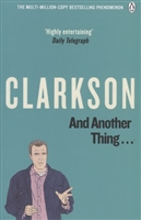 And Another Thing…The World According Clarkson Volume Two