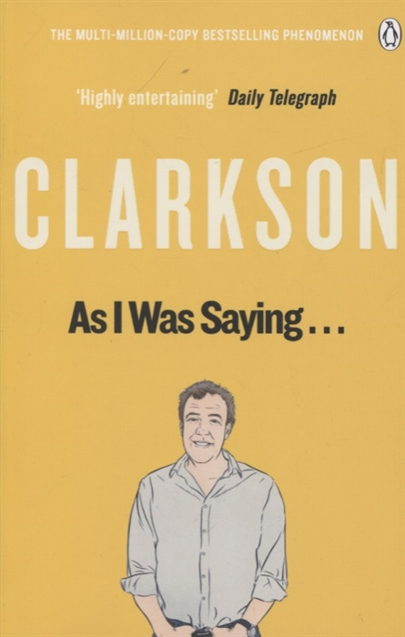 Clarkson J. As I Was Saying clarkson j is it really too much to ask… м clarkson