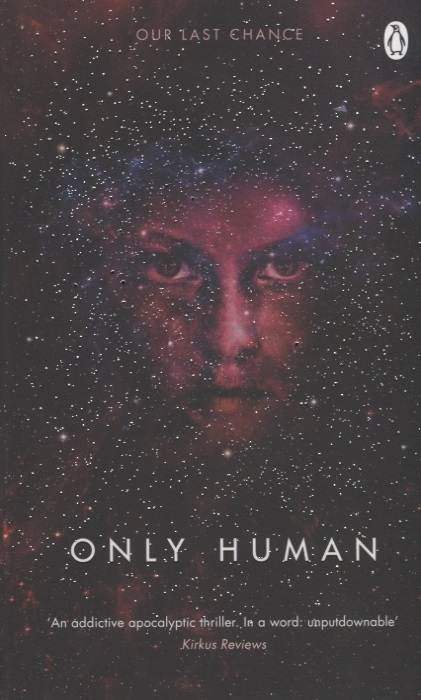 Neuvel S. Only Human Book Three of the Themis Files