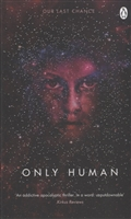 Only Human. Book Three of the Themis Files