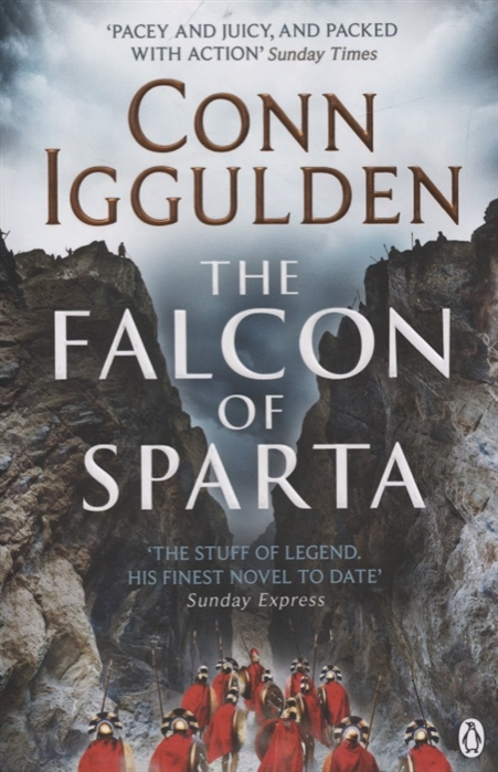 Iggulden C. The Falcon of Sparta heart of the falcon