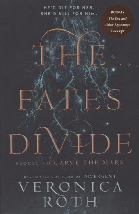 цена Roth V. The Fates Divide онлайн в 2017 году