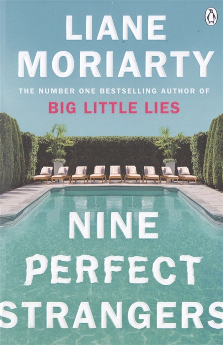 Фото - Moriarty L. Nine Perfect Strangers moriarty l truly madly guilty