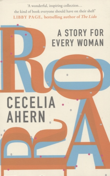 Ahern C. Roar A Story for Every Woman kevin ahern a limerick a day for a sixth year