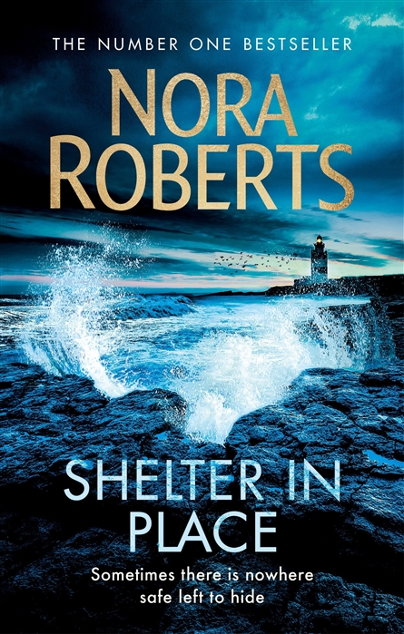 Roberts N. Shelter in Place barbara freethy in shelter cove