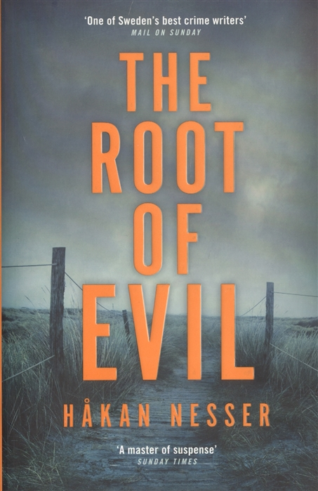 Nesser H. The Root of Evil