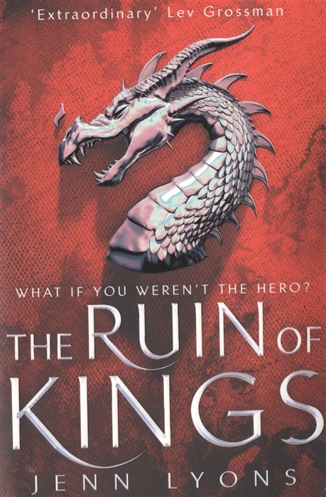 Lyons J. The Ruin of Kings цена и фото