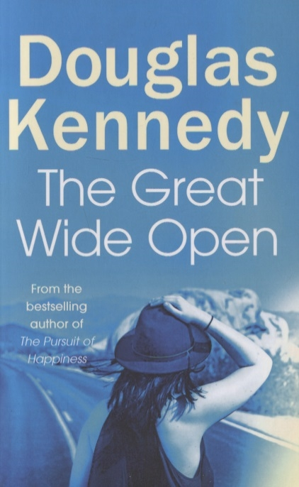 Kennedy D. The Great Wide Open the great wide sea