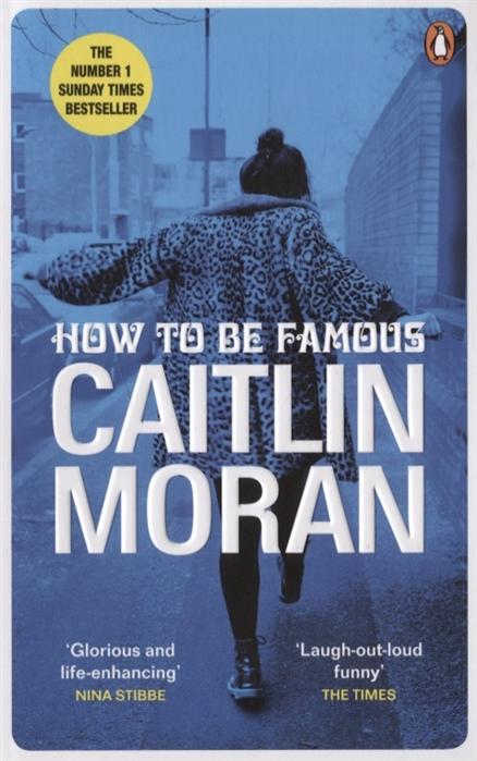 лучшая цена Moran С. How to be Famous