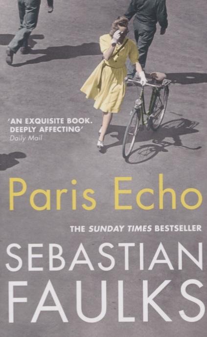 Faulks S. Paris Echo faulks on fiction