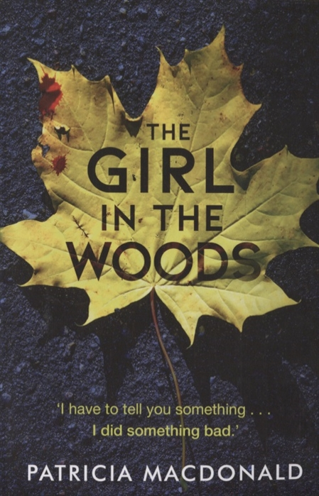 MacDonald P. The Girl in the Woods