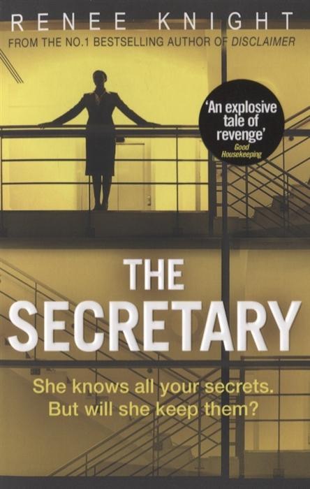 Knight R. The Secretary