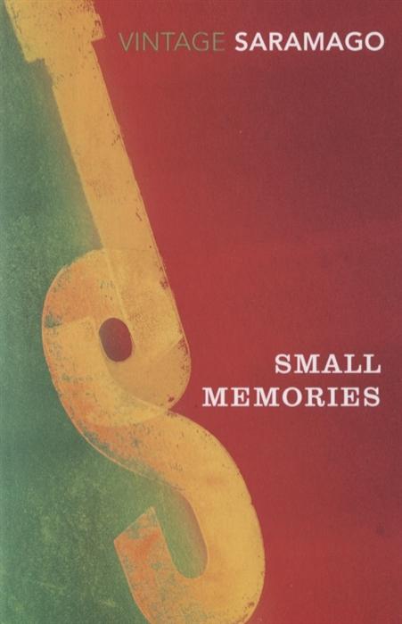 Saramago J. Small Memories jose saramago rozterki śmierci