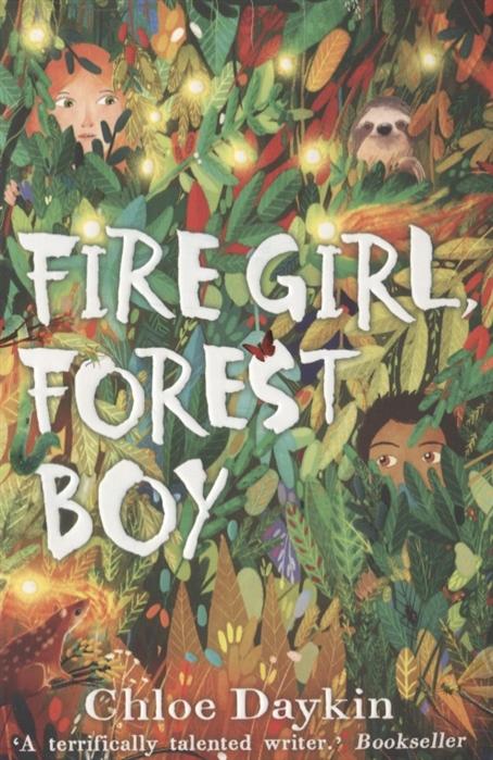 Daykin Сh. Fire Girl Forest Boy