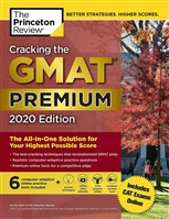 Cracking the GMAT Premium Edition with 6 Computer-Adaptive Practice Tests. 2020 Edition