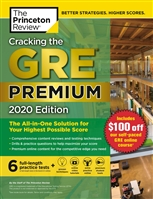 Cracking the GRE Premium Edition with 6 Practice Tests. 2020 Edition