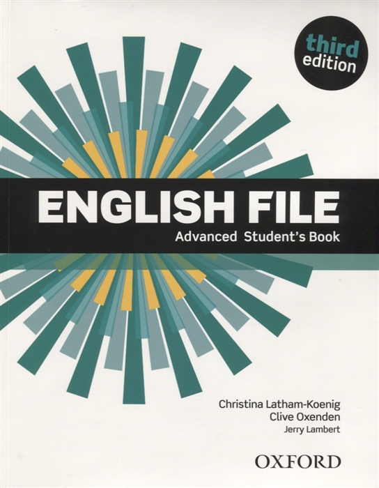 Latham-Koenig C., Oxenden C., Lambert J. English File Advanced Student s Book