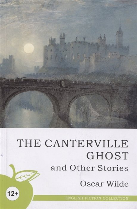 Wilde O. The canterville ghost and other stories wilde oscar davidson susanna canterville ghost