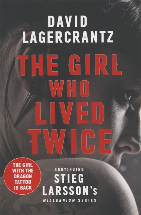 Lagercrantz D. The Girl Who Lived Twice