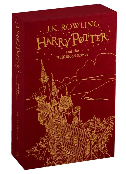 Фото - Rowling J.K. Harry Potter and the Half-Blood Prince Harry Potter Slipcase Edition revenson jody harry potter the film vault volume 5 creature companions plants and shape shifters