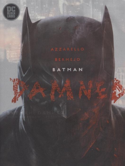 b kéler spanische lustspiel ouverture op 137 Azzarello B. Batman Damned