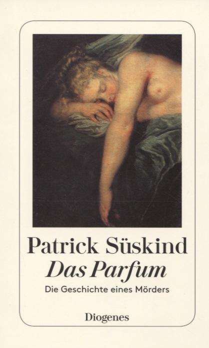 Sueskind P. Das Parfuem Die Geschichte eines Morders