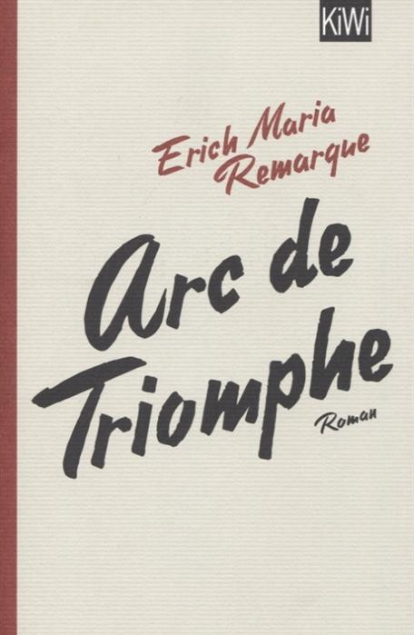 Remarque E. Arc de Triomphe