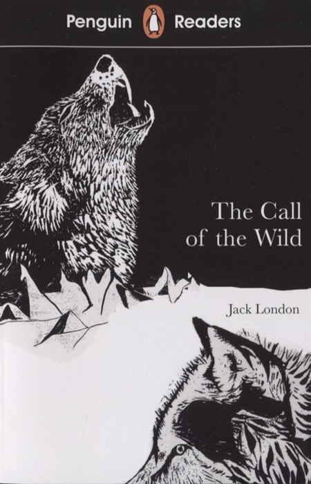london j london call of the wild white fang London J. The call of the wild Level 2