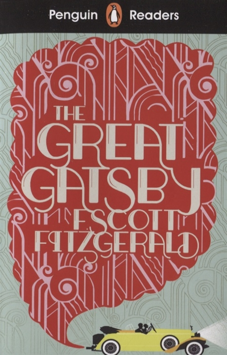 Fitzgeralt S. The Great Gatsby Level 3 great gatsby