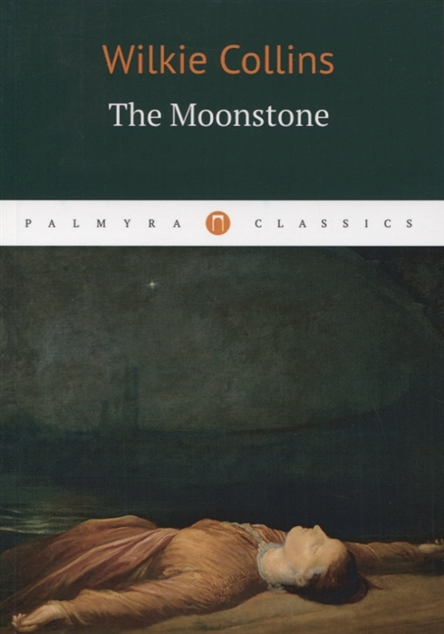 Collins W. The Moonstone the moonstone cd